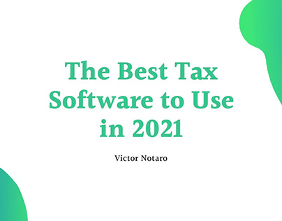 The Best Tax Software to Use in 2021
