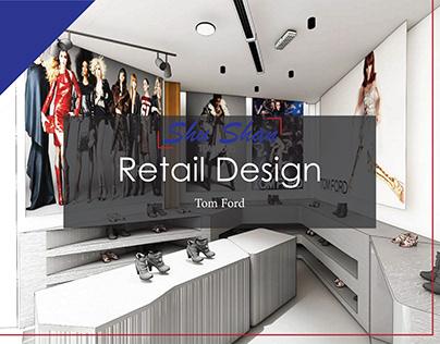 Retail Design - Tom Ford