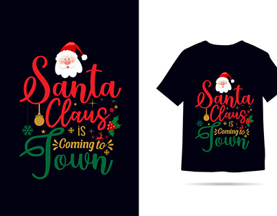 Santa Claus is Coming to Town t-shirt design
