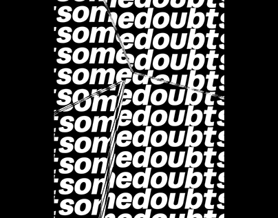 somedoubt // glitch type project