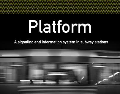 Platform, a signaling system in subway