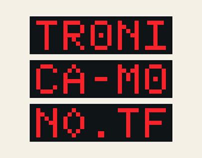 Tronica Mono Typeface