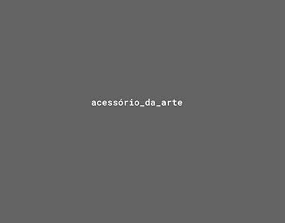 Acessório da Arte