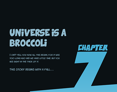 Chapter 7 - Universe is a Broccoli