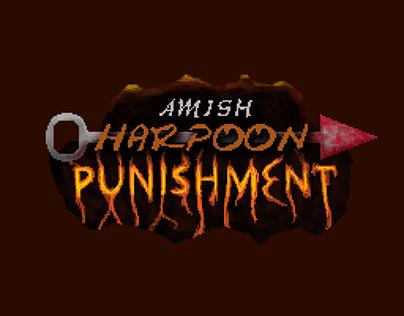 Amish Harpoon Punishment