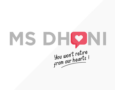 MS DHONI - You won't retire from our hearts !