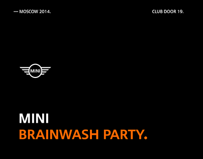 MINI Brainwash Party
