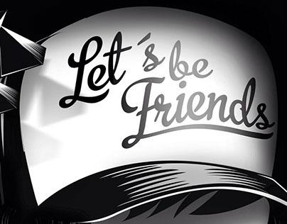 Let´s be Friends