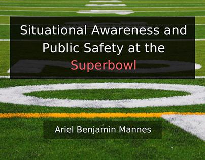 Situational Awareness at the Super Bowl