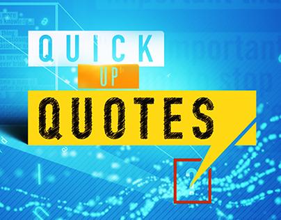 Quick Up | QUOTES