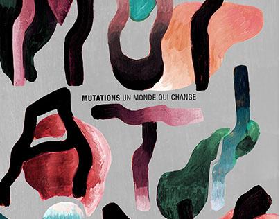 mutations. un monde qui change