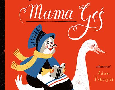 Mama Gęś / Mother Goose Book illustration