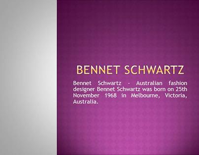 Schwartz Bennet ( Bennet Schwartz ) Australian Fashion