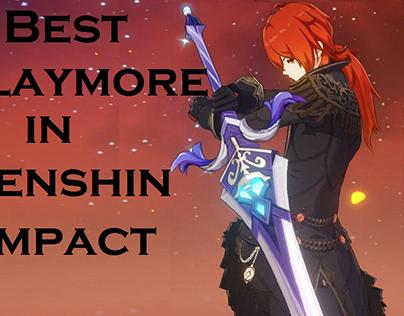 Best Claymore in Genshin Impact