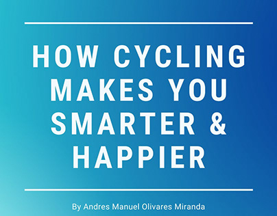How Cycling Makes You Smarter & Happier