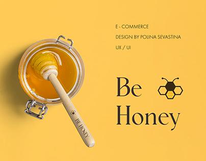 Be Honey | E - commerce | Online Store