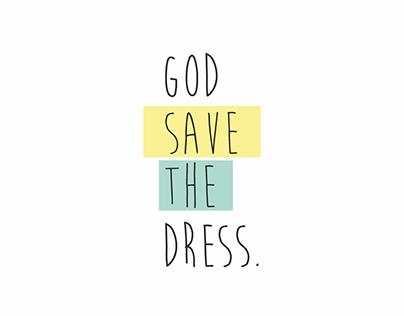 BRANDING | god save the dress