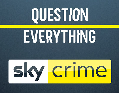 Sky Crime Brand Launch - Press & OOH