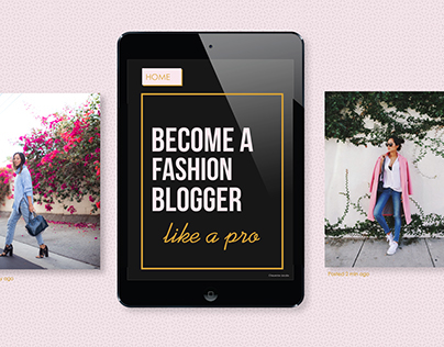 Become a Fashion Blogger Like a Pro | Magazine Layout