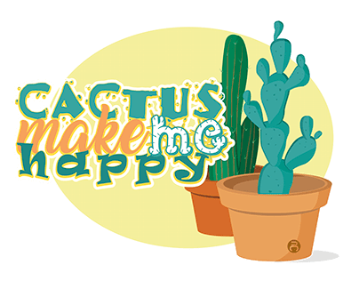 Cactus Make Me Happy