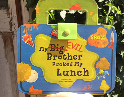 My Big Evil Brother Packed My Lunch –new kids' book