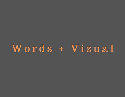 Words + Vizual