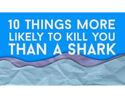 Ten things more likely to kill you than a shark