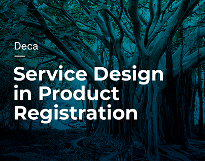 Deca: Service Design in Product Registration