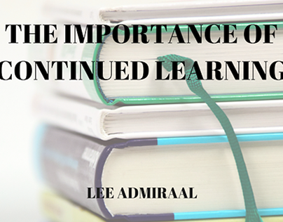 The Importance of Continued Learning