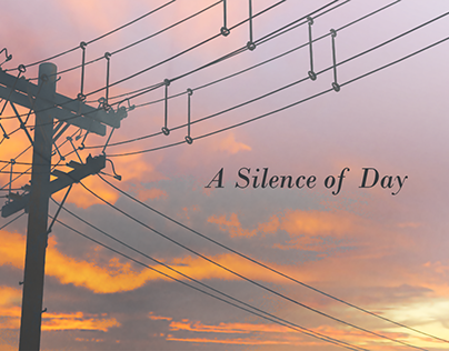 A Silence of Day / Fragments - 006