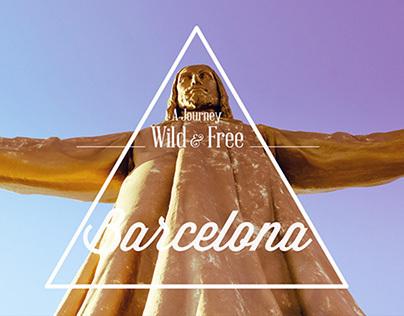 Wild & Free : BARCELONA