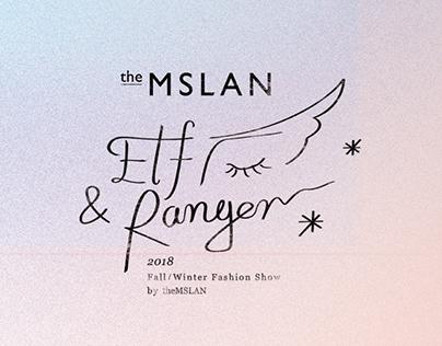Elf&Ranges - theMSLAN2018 FW collection