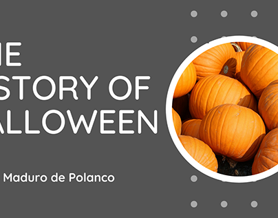 The History of Halloween | Jeanet Maduro de Polanco