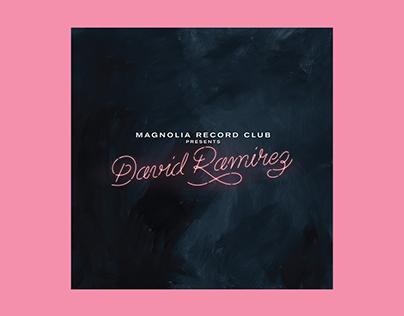 Magnolia Record Club presents David Ramirez