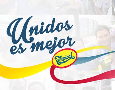 TROPICAL - #UnidosEsMejor