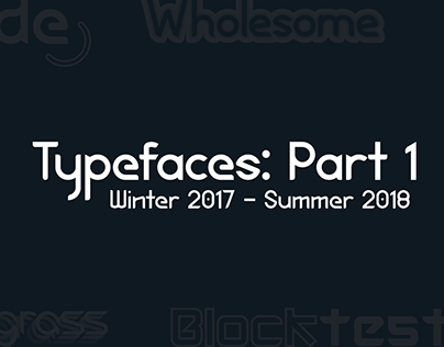 Typefaces: Part 1