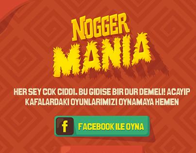 Nogger Mania
