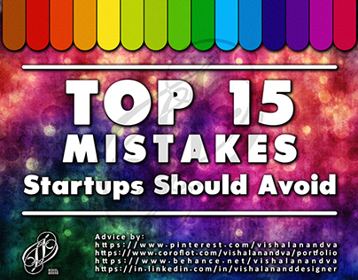 TOP 15 MISTAKES STARTUPS SHOULD AVOID