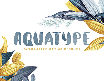 Aquatype. Display Watercolor font.