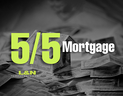 L&N 5/5 Mortgage :30 Commercial