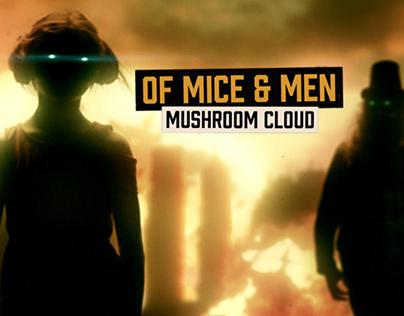 Of Mice & Men Mushroom Cloud