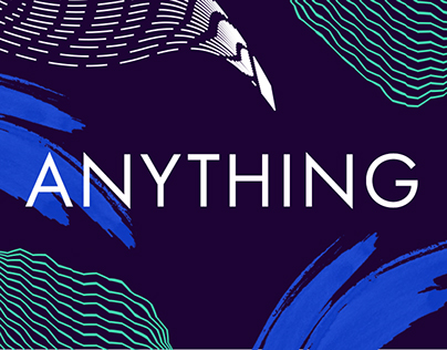 Anything - Poster series