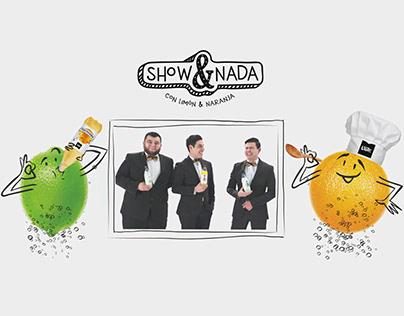 Show & Nada