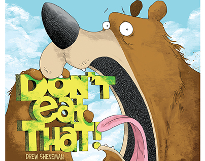 Dont' Eat That! : A Picture Book