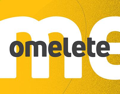 OMELETE | Mobile UX