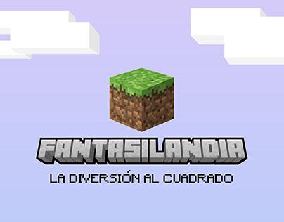 FANTASILANDIA - LA DIVERSIÓN AL CUADRADO
