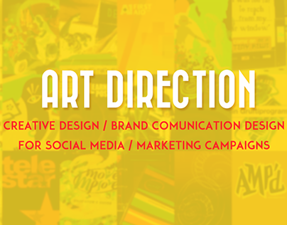 Art Direction for Social Media/Marketing Campaigns