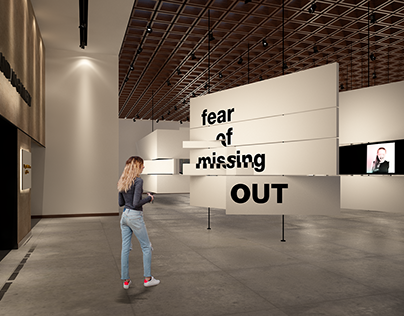 """""""Fear of missing out"""" exhibition"""