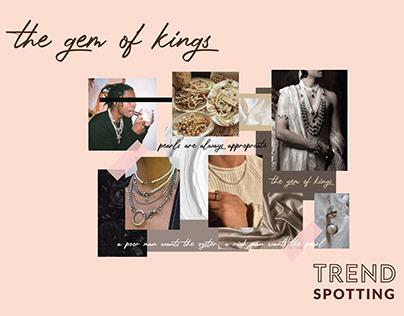 The Gem of Kings: Trend Spotting Report