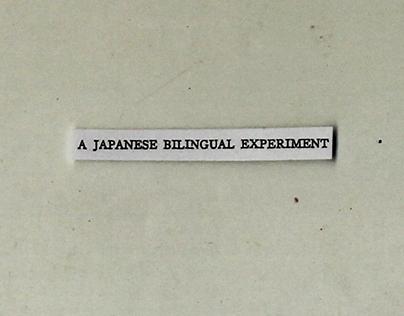 A Japanese Bilingual Experiment